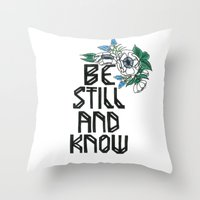"bible verse Throw Pillows featuring Hand-lettered bible verse ""be still and know"" with blue flowers by to florence with love"