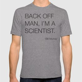 Ghostbusters Bill Murray Quote T-shirt