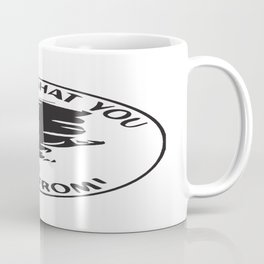 I chase Coffee Mug