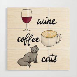 Wine Coffee Cats Wood Wall Art