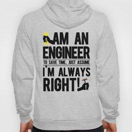Engineer Always Right Hoody