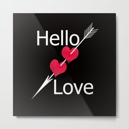 Hello love! Black background . Metal Print
