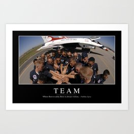 Team: Inspirational Quote and Motivational Poster Art Print