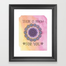 There is Room for you - Boho Watercolor Mandala Framed Art Print