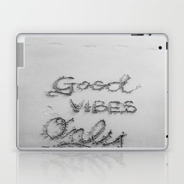 Good Vibes Only (Black and White) Laptop & iPad Skin