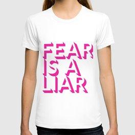 Fear Is A Liar Pink T-shirt