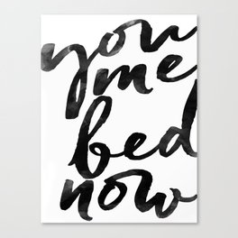 you me bed now Canvas Print