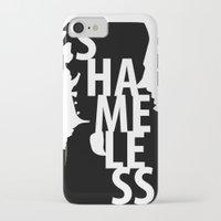 shameless iPhone & iPod Cases featuring Shameless by trenchcoatandimpala