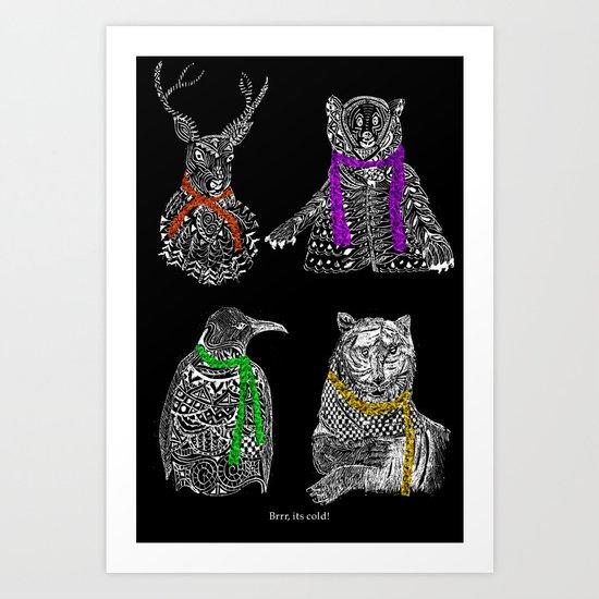 Brrr its cold! Art Print