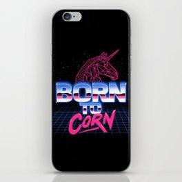 Born To Corn iPhone Skin