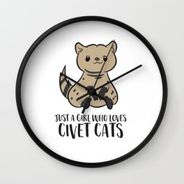 Just a Girl Who Loves Civet Cats Wall Clock