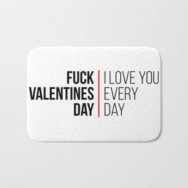 Fuck valentines day! Bath Mat