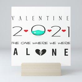 Valentine 2021  Mini Art Print