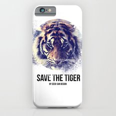 Save the Tiger  Slim Case iPhone 6s