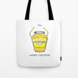 Muster the Courage! Tote Bag