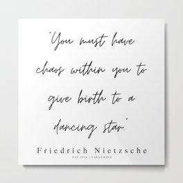 24    | 200319 |  Friedrich Nietzsche Quotes Metal Print