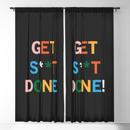 Get S**t Done Blackout Curtain