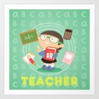 teacher Art Prints featuring teacher by Alapapaju