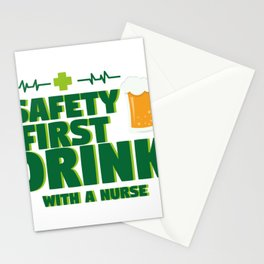 Funny St Patrick's Day Safety First Drink With A Nurse Stationery Cards
