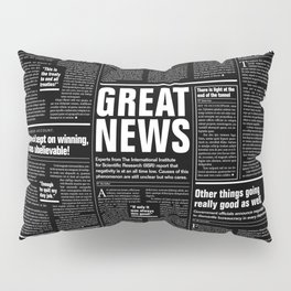 The Good Times Vol. 1, No. 1 REVERSED / Newspaper with only good news Pillow Sham