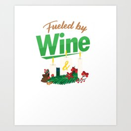 Fueled By Wine Chandler Candlemaker Candlemaking Candlelight Gift Art Print