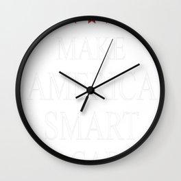 Make America Smart Again Wall Clock