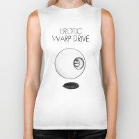 erotic Biker Tanks featuring Erotic Warp Drive by notalkingplz