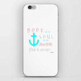Hope for the Soul iPhone Skin