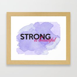 Strong is beautiful: breast cancer strong Framed Art Print