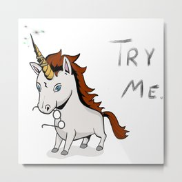 Try Me Unicorn Metal Print