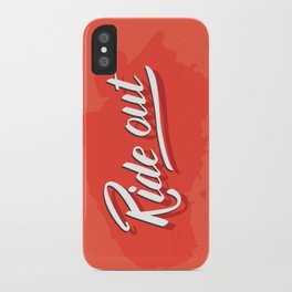 Ride out iPhone Case