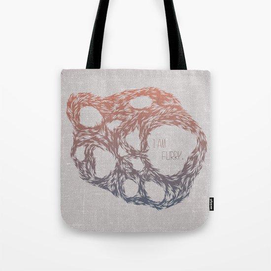 I Am Furry. Tote Bag