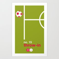 Throw-in (No.15) Art Print