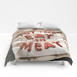 I Put the Eat in Meat Comforters