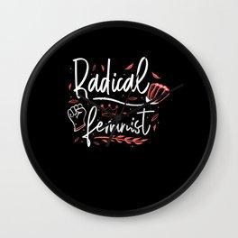 Radical Feminist Women's Empowerment Equality Wall Clock