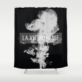 La Vie Boheme Shower Curtain
