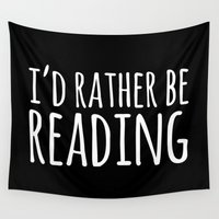 fangirl Wall Tapestries featuring I'd Rather Be Reading - Inverted by bookwormboutique