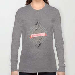 Bon Appetite Long Sleeve T-shirt