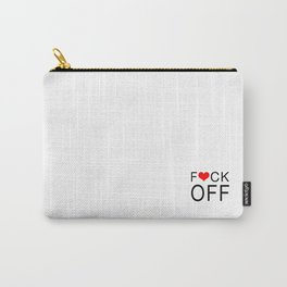 Mind your business and pardon my French Carry-All Pouch