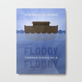 Floody, Floody Metal Print