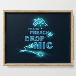 Teach Preach & Drop the Mic Serving Tray