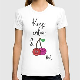 Keep Calm and Cherry On T-shirt