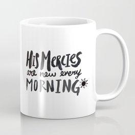 Mercy Morning Coffee Mug