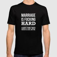 Marriage is Fucking Hard - Black & White  Black Mens Fitted Tee MEDIUM