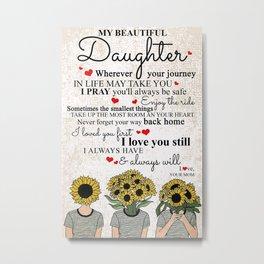 My Beautiful Daughter Love Metal Print