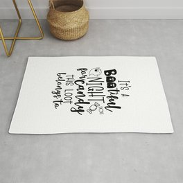 It's A Bootiful Night For Candy This Loot Belongs To Halloween Quote Art   Rug