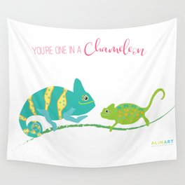 You're One in A Chameleon Wall Tapestry