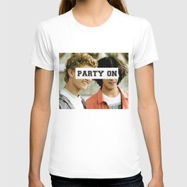 Party on dude T-shirt
