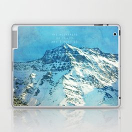 Adventure. The mountains are calling, and I must go. John Muir. Laptop & iPad Skin