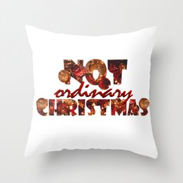"""Not Ordinary Christmas"" Font Art & Red Holiday Decorations Throw Pillow"